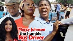 Mercy Johnson The Humble Bus Driver Season 1 & 2 - 2019